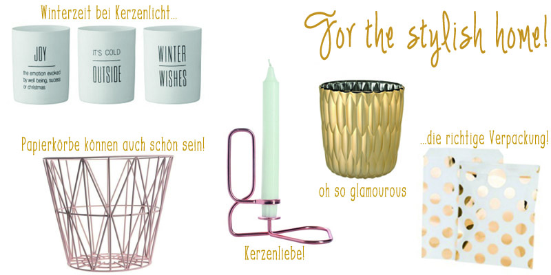 Geschenke For the stylish home