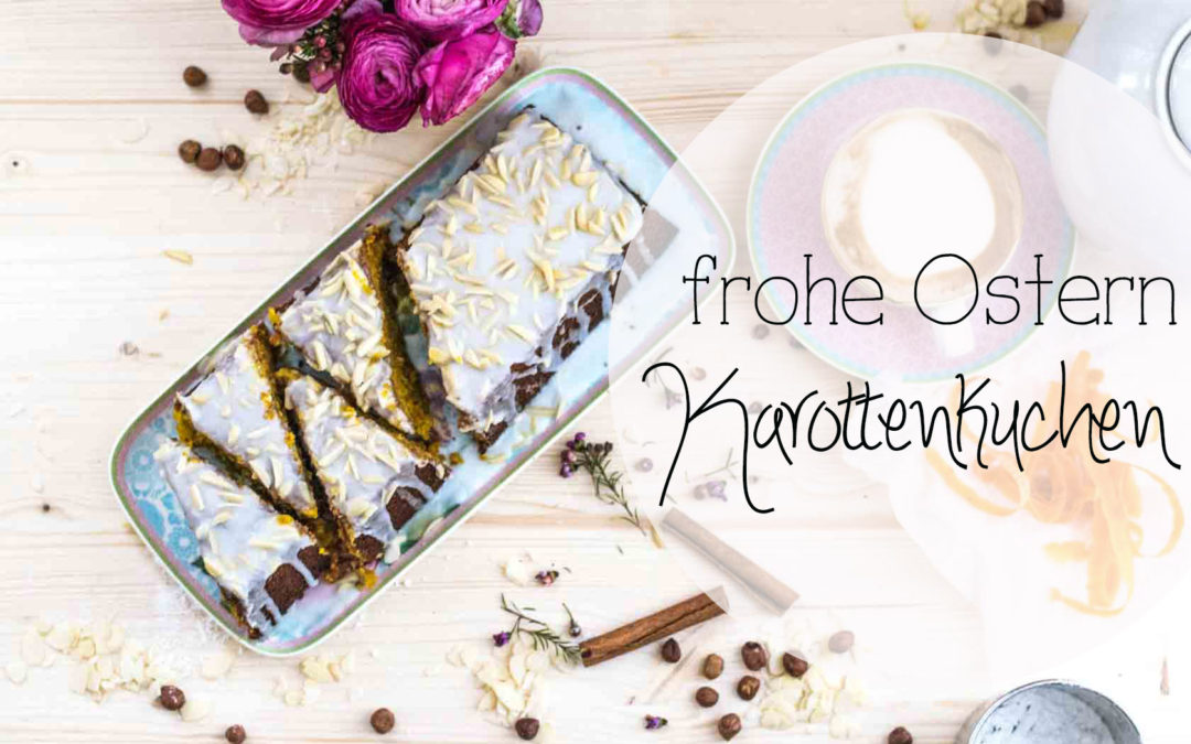 Happy Easter: Karottenkuchen